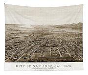 City Of San Jose County Of Santa Clara 1875 Tapestry