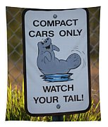 Compact Cars Only Sign Tapestry