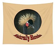 Crowned Crane - Naturally Blonde - Transparent Tapestry