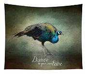 Dance To Your Own Tune - Peacock Art Tapestry