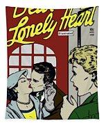 Dear Lonely Heart  Tapestry by Joy McKenzie
