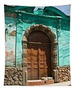 Doorway Quezaltenango Guatemala 1 Tapestry