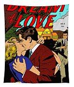 Dream Of Love 2 Comic Book Tapestry by Joy McKenzie