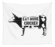 Eat More Chicken Tapestry
