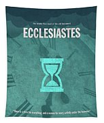 Ecclesiastes Books Of The Bible Series Old Testament Minimal Poster Art Number 21 Tapestry