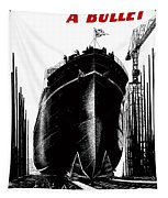 Every Rivet A Bullet - Speed The Ships Tapestry