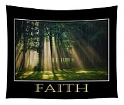 Faith Inspirational Motivational Poster Art Tapestry