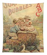 Father Tucks Soap Bubble Tapestry