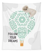 Follow Your Dreams Sloth- Art By Linda Woods Tapestry