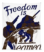 Freedom Is Earned - Ww2 Tapestry by War Is Hell Store