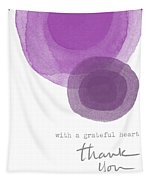 Grateful Heart Thank You- Art By Linda Woods Tapestry