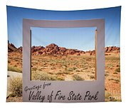 Greetings From Valley Of Fire Tapestry