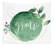 Grow Tapestry