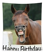 Happy Birthday Smiling Horse Tapestry