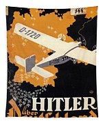 Hitler Uber Deutschland, Germany - Retro Travel Poster - Vintage Poster Tapestry