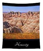 Honesty 1 Tapestry
