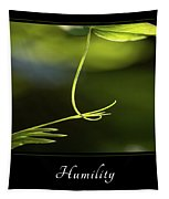 Humility 2 Tapestry