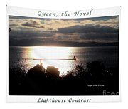 Image Included In Queen The Novel - Lighthouse Contrast Enhanced Poster Tapestry