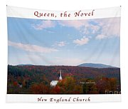 Image Included In Queen The Novel - New England Church Enhanced Poster Tapestry