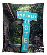 Imperial Hotel Sign In Cripple Creek Tapestry