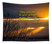 Irish Blessing - May Sunbeams Be Your Spotlight Tapestry
