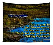 Irish Blessing - There Are Good Ships... Tapestry