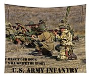 It Wasn't Our Book - Us Army Infantry Tapestry
