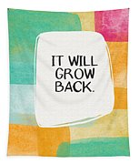 It Will Grow Back- Art By Linda Woods Tapestry