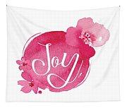 Joy Tapestry