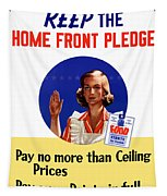 Keep The Home Front Pledge Tapestry