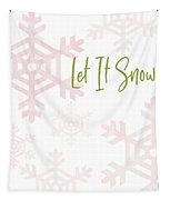 Let It Snow Snowflakes- Art By Linda Woods Tapestry