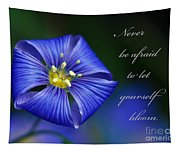 Let Yourself Bloom Tapestry