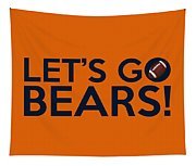 Let's Go Bears Tapestry