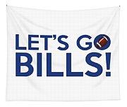Let's Go Bills Tapestry