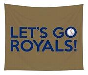 Let's Go Royals Tapestry