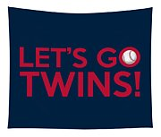 Let's Go Twins Tapestry