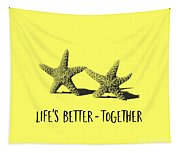 Life Is Better Together Sketch Tee Tapestry