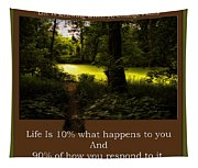 Life Is Knowing When To Change Paths Tapestry
