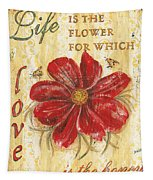 Life Is The Flower Tapestry