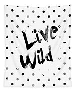 Live Wild Tapestry