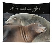 Love And Snuggles Tapestry