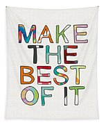 Make The Best Of It Multicolor- Art By Linda Woods Tapestry