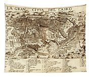 Map Of Cairo 1575 Tapestry