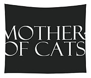 Mother Of Cats- By Linda Woods Tapestry
