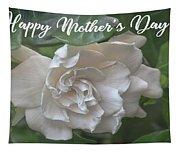 Mother's Day Gardenia Tapestry