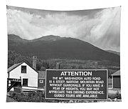 Mount Washington Nh Warning Sign Black And White Tapestry
