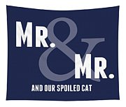Mr And Mr And Cat Tapestry