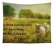 My Sheep Hear My Voice Tapestry