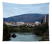 Neretva River And Mostar City And Hills With Mosque Minaret Bosnia Herzegovina Tapestry