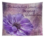 No Winter Lasts Forever Tapestry
